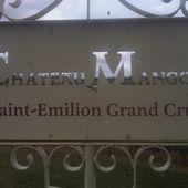 CHATEAU MANGOT, ST EMILION - Emmanuel Delmas, Sommelier Consultant, Paris