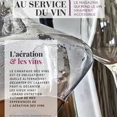 L'AÉRATION DU VIN, LE MAGAZINE - Emmanuel Delmas, Sommelier & Consultant en vins, Paris
