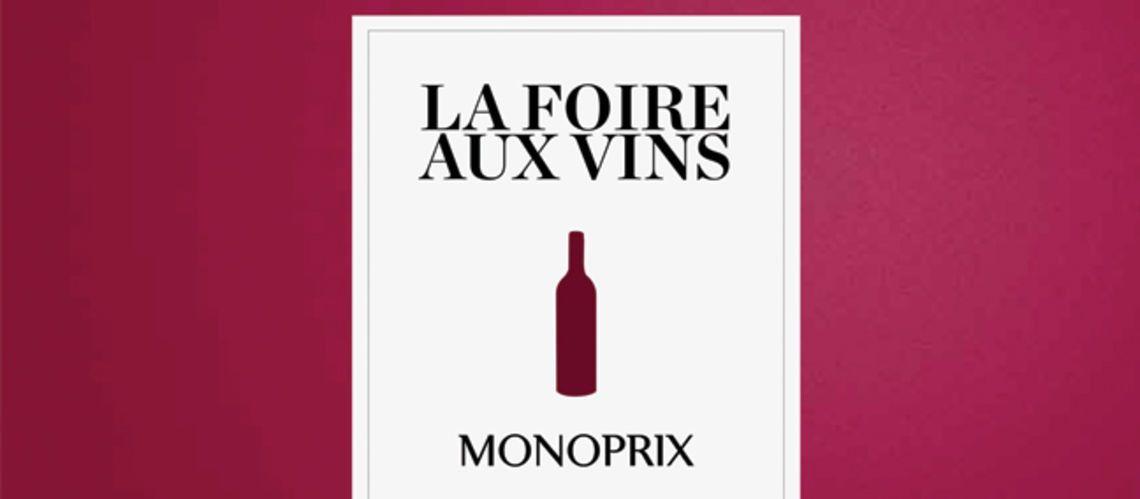 La Foire aux Vins Monoprix, elle sort du lot!