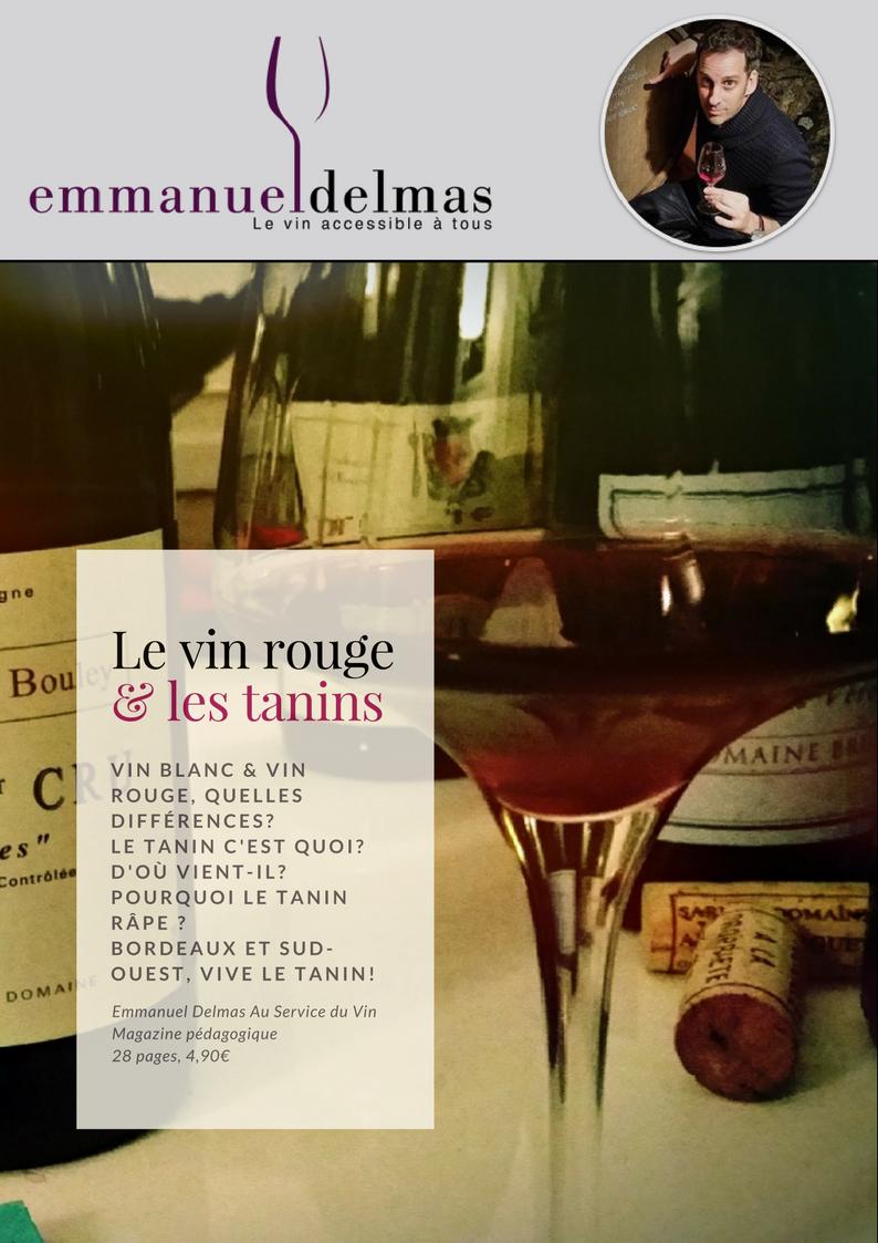 Magazine les vins rouges et ses tanins