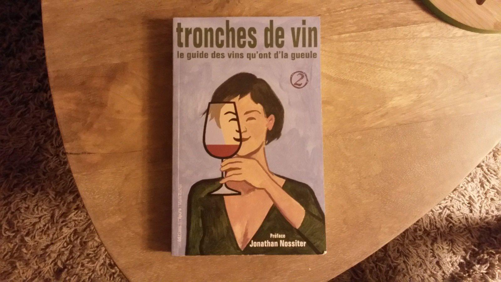 """""""Tronches de Vin"""" no 2 dédicacé par l'excellent Philippe Rapiteau"""